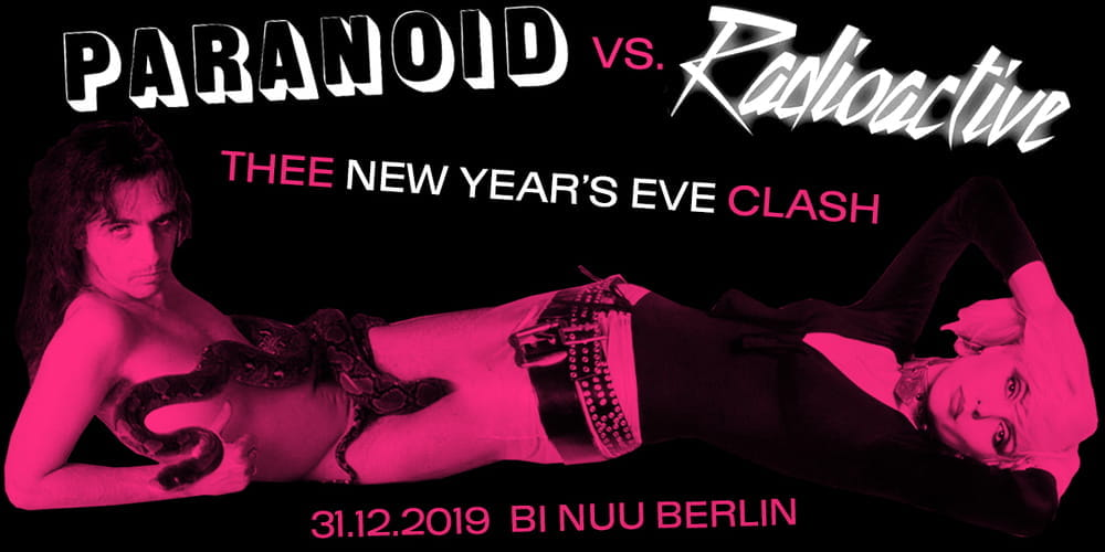 Tickets PARANOID vs. RADIOACTIVE - After-Midnight-Ticket, Thee New Year's Eve Clash in Berlin