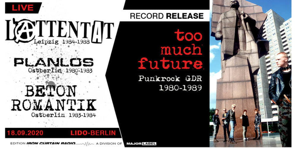 Tickets L'Attentat • Planlos • Betonromantik, Too Much Future Record Release Show + Afterparty mit DJ Vossi in Berlin